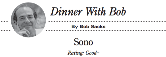 Dinner With Bob: Restaurant Review of Sono
