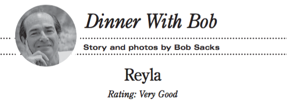 Dinner with Bob: REYLA