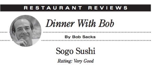Dinner With Bob, by Bob Sachs. Review of Sogo Sushi