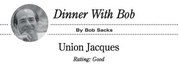 Dinner With Bob: UNION JACQUES Rating: Good