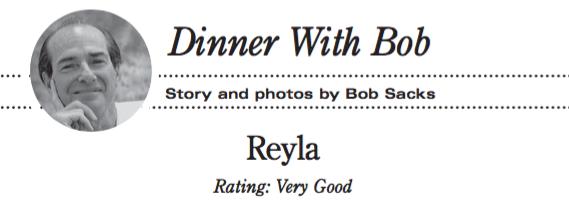 Dinner with Bob: REYLA