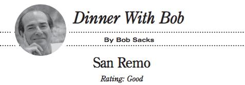 Dinner With Bob Sacks / San Remo / Rating: Good