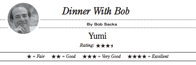 Dinner With Bob: Yumi rates 3.5 stars out of 4